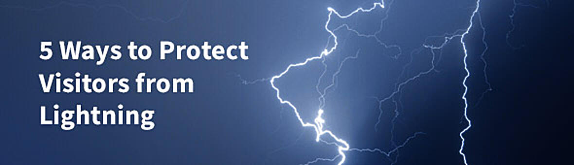 5 Best Ways to Protect Visitors from Lightning